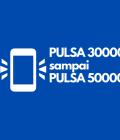 pulsa 30.000 – 50.000