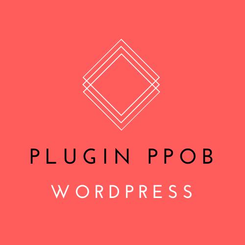 Mengenal plugin ppob wordpress pilihbayar