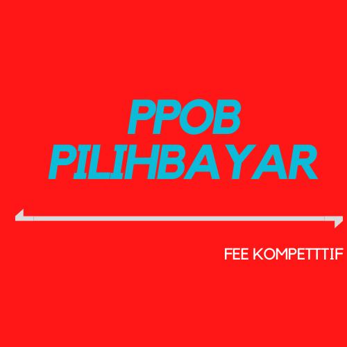PPOB terbaik fee tertinggi pilihbayar
